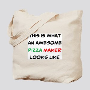 awesome pizza maker Tote Bag
